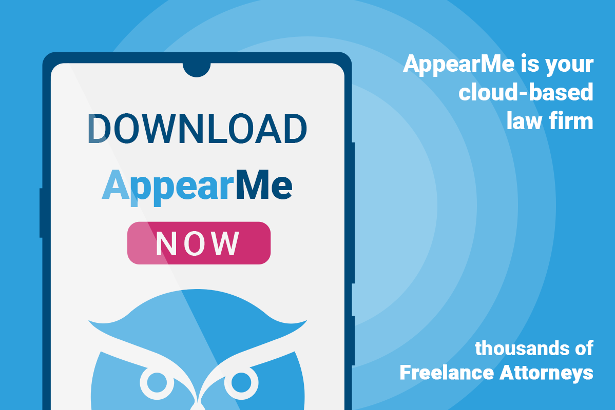 AppearMe is Your Cloud-Based Law Firm with Thousands of Freelance Attorneys!