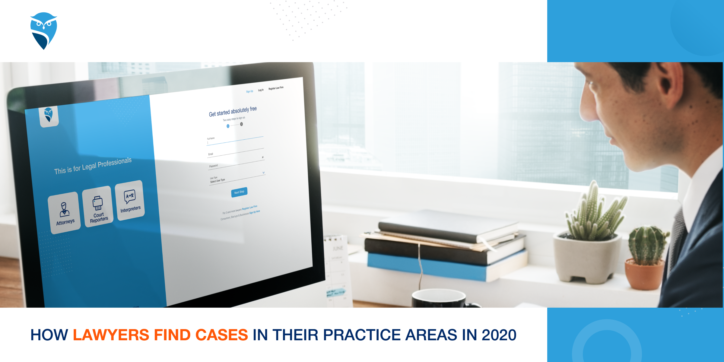 How Lawyers Find Cases in Their Practice Areas in 2020