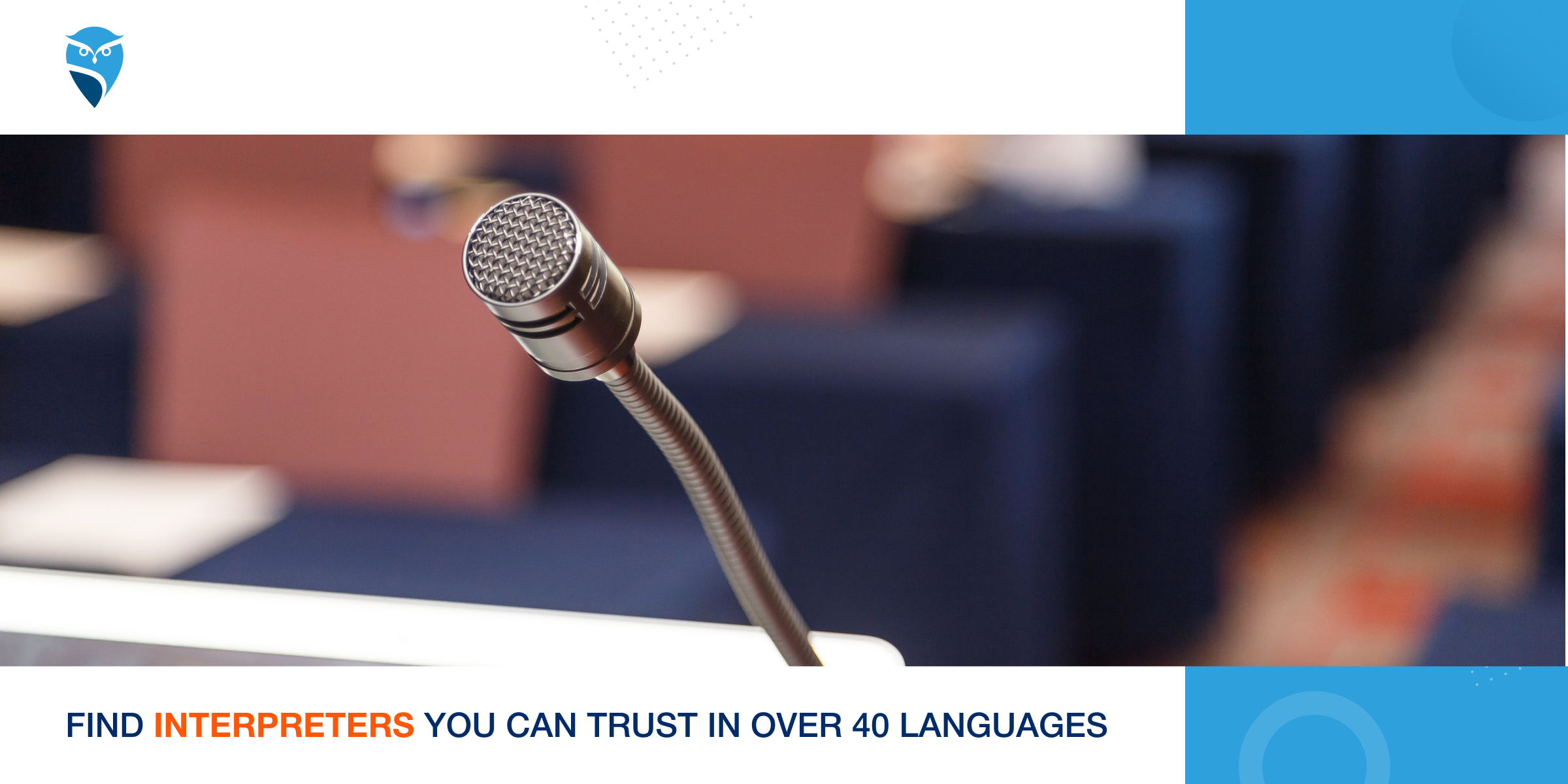 Find Interpreters You Can Trust in Over 40 Languages