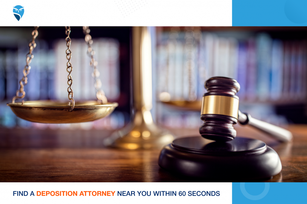 Find a Deposition Attorney Near You within 60 Seconds