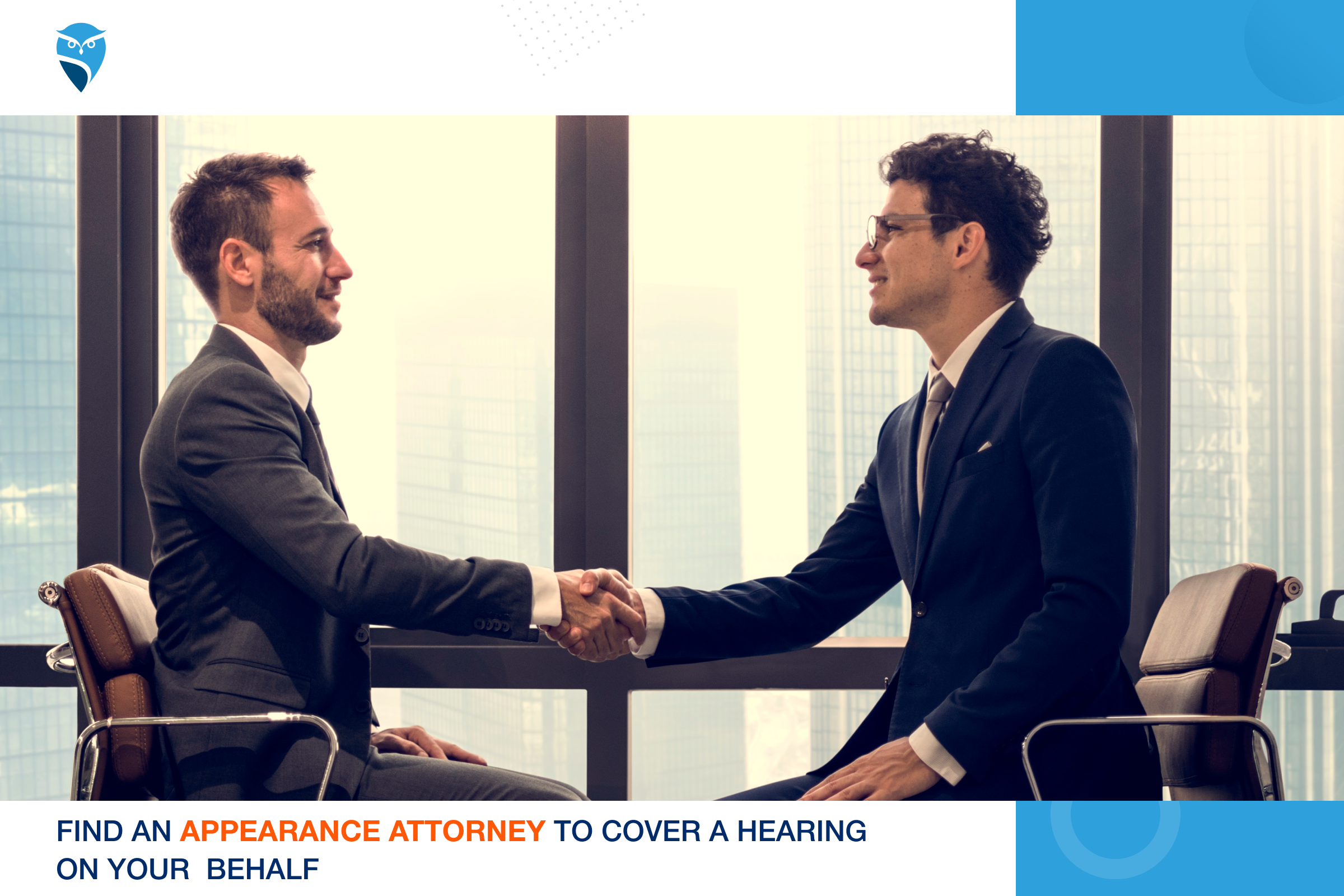 Find an Appearance Attorney to Cover a Hearing on Your Behalf