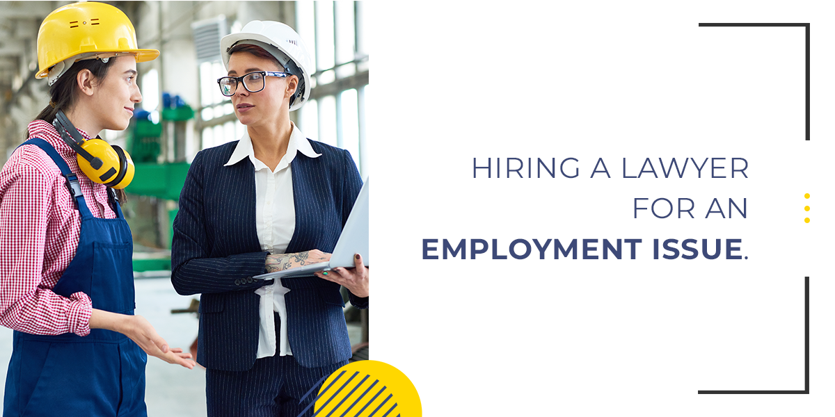 Hiring a Lawyer for an Employment Issue