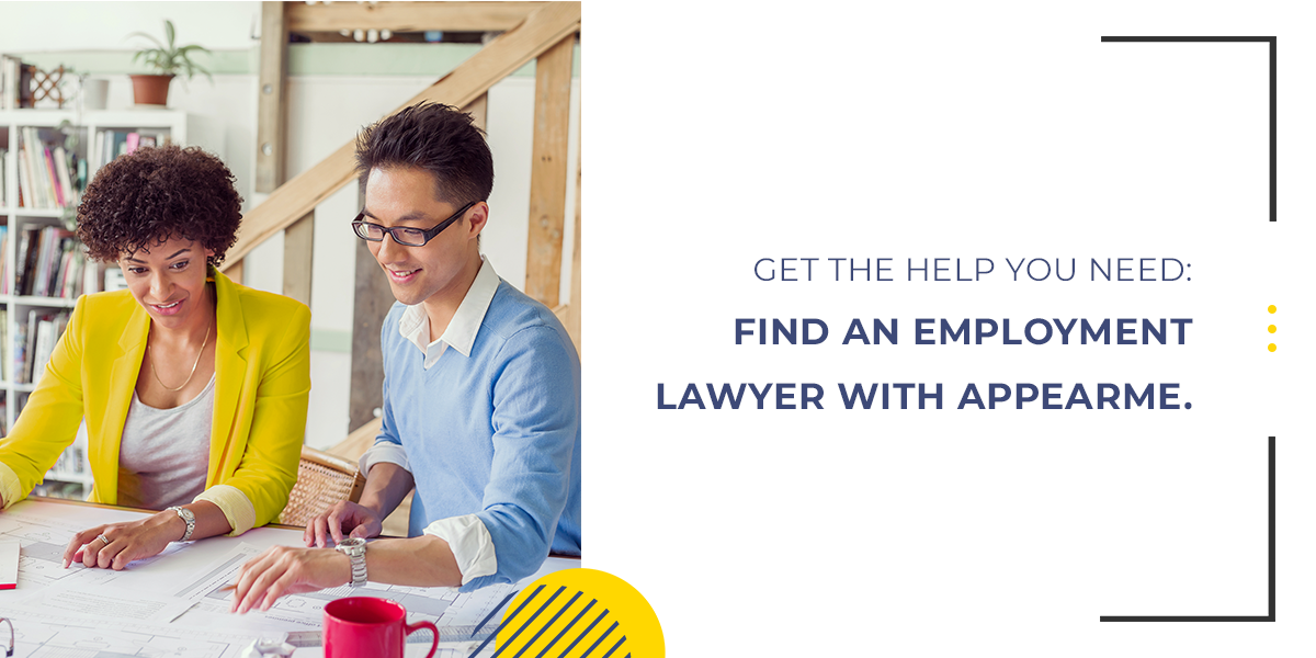 Get the Help you Need: Find an Employment Lawyer with AppearMe