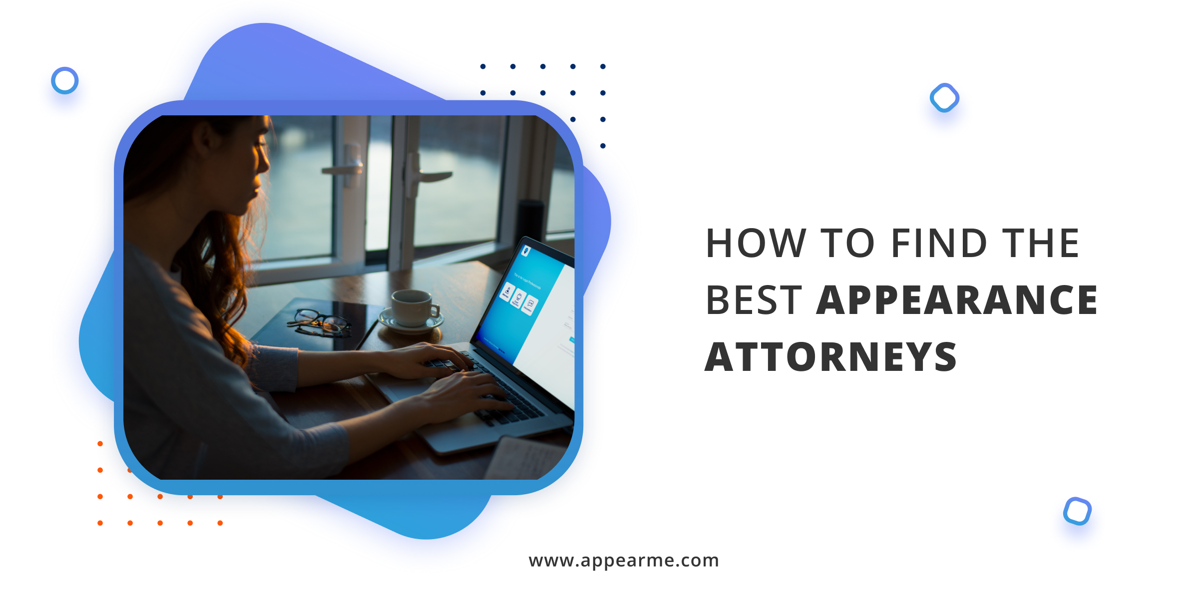 How to Find the Best Appearance Attorneys