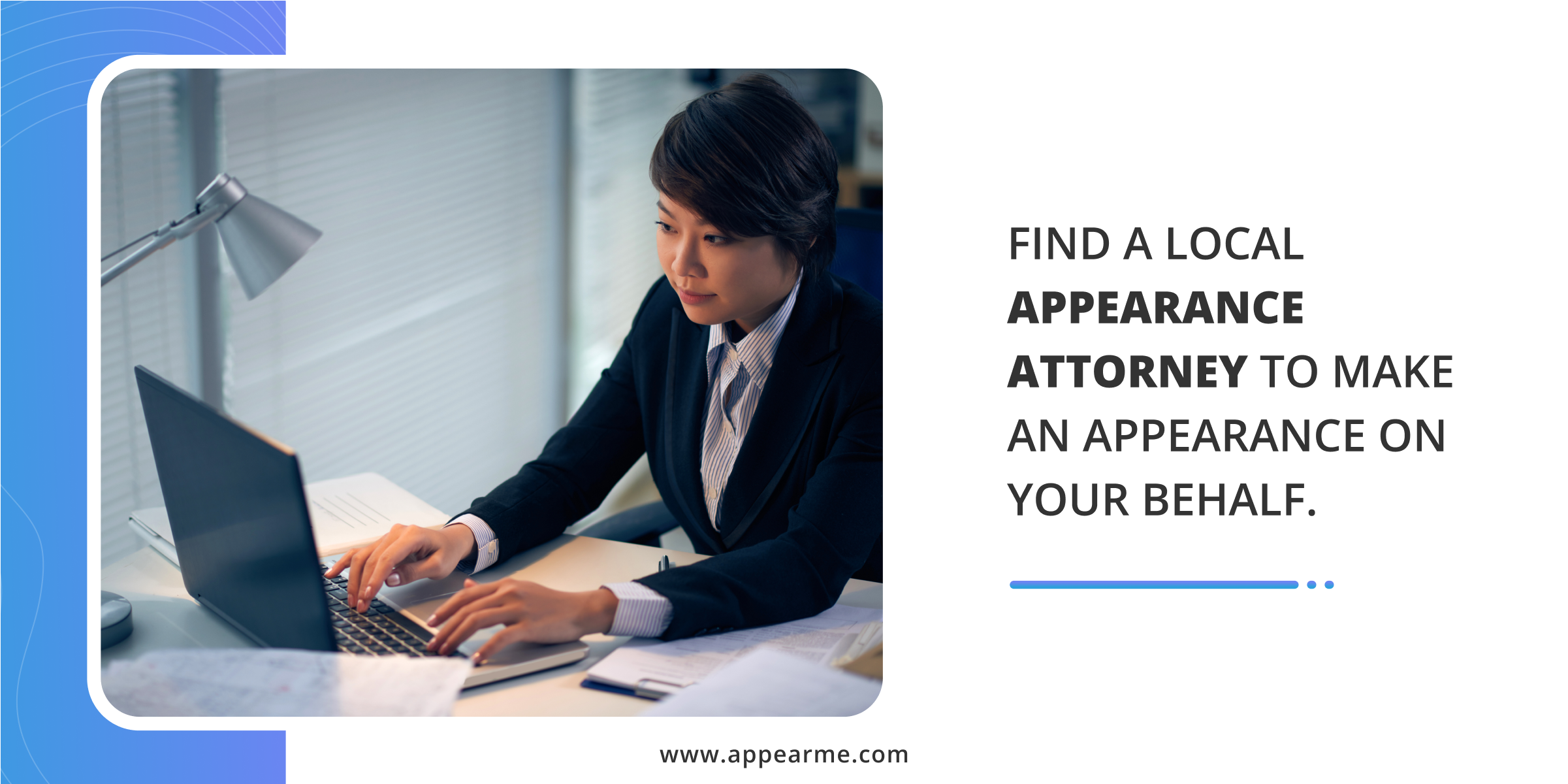 Find a Local Appearance Attorney to Make an Appearance on Your Behalf