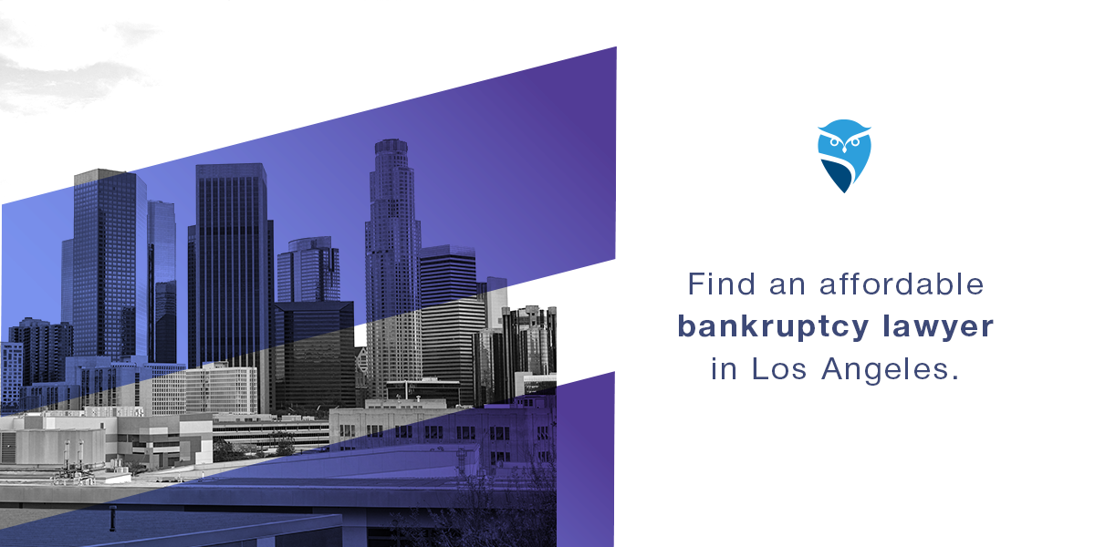 Find an Affordable Bankruptcy Lawyer in Los Angeles