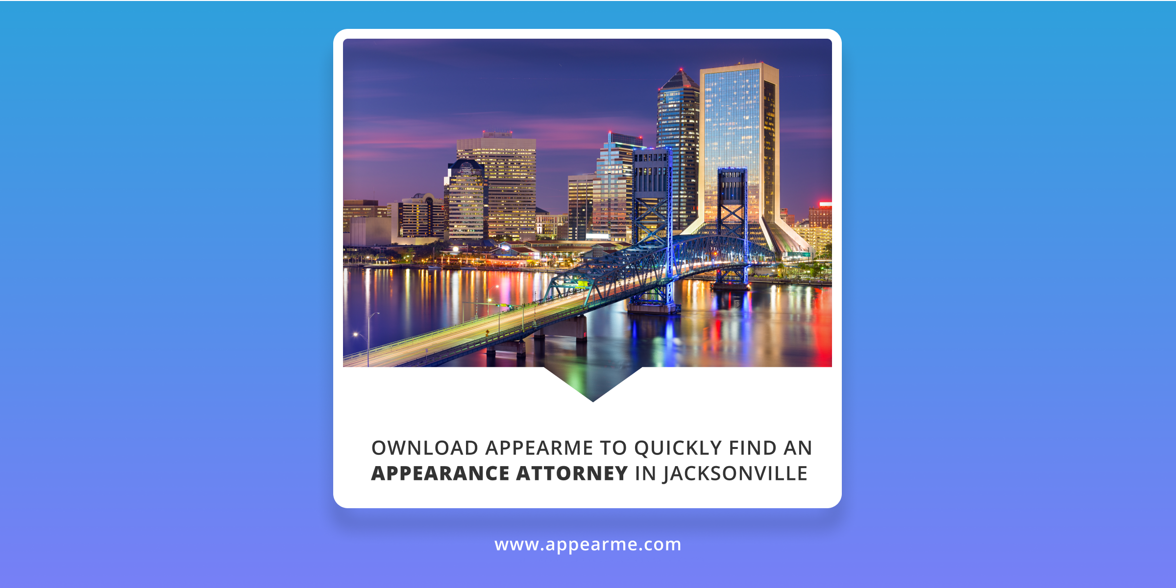 Download AppearMe to Quickly Find an Appearance Attorney in Jacksonville