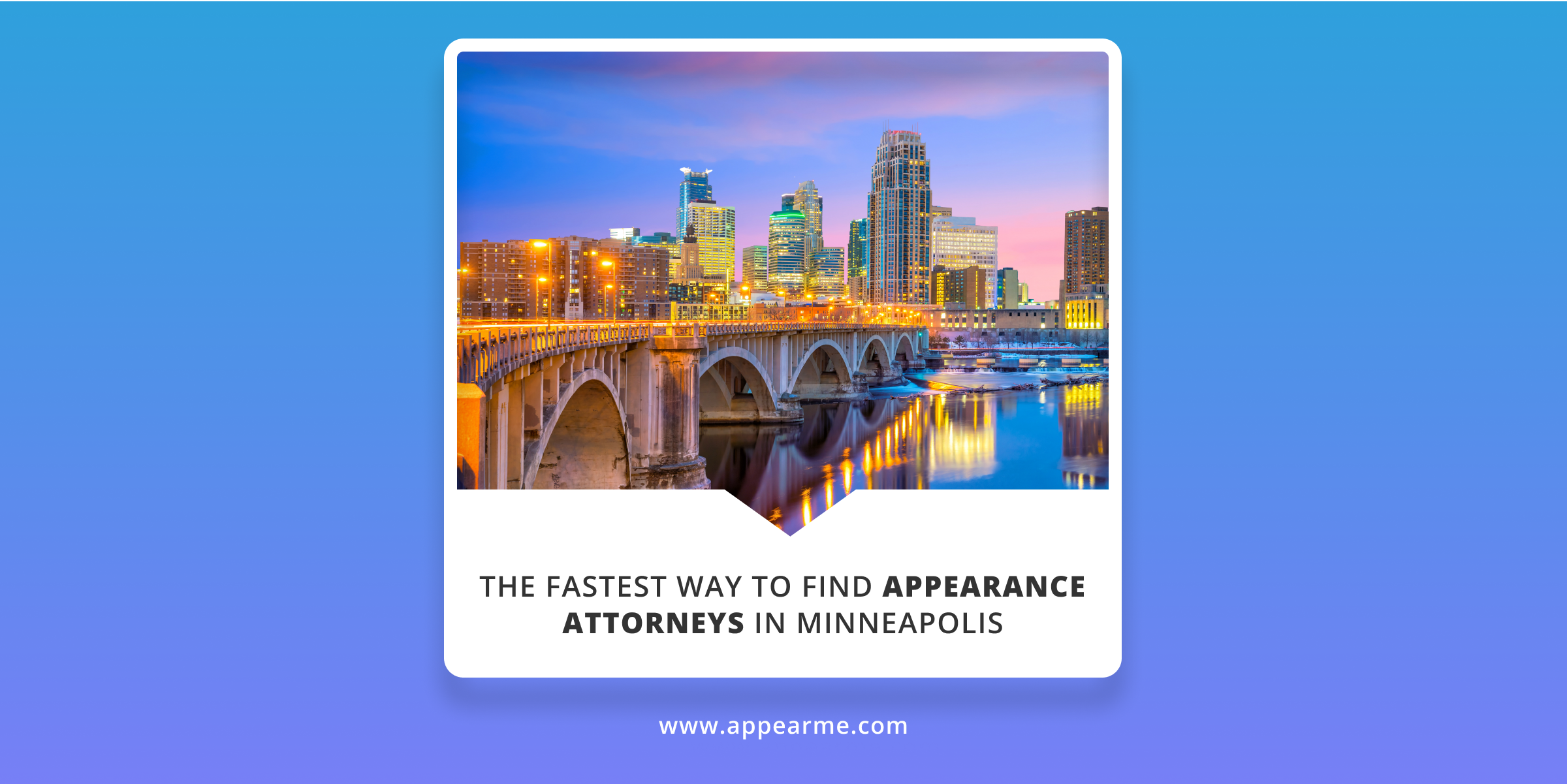 The Fastest Way to Find Appearance Attorneys in Minneapolis